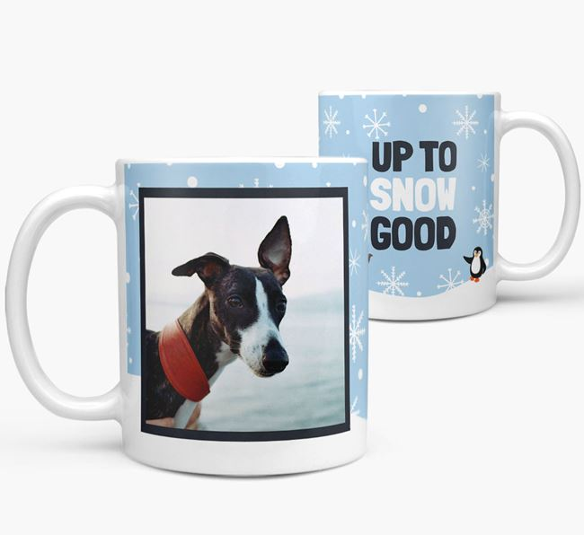 'Up To Snow Good' Mug with Photo of your Whippet