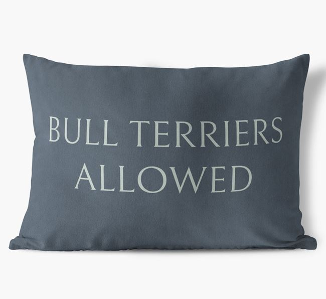 Bull Terriers Allowed Faux Suede Pillow