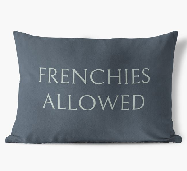 Frenchies Allowed Faux Suede Cushion