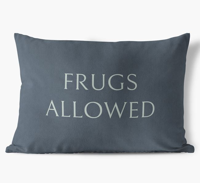 Frugs Allowed Faux Suede Pillow