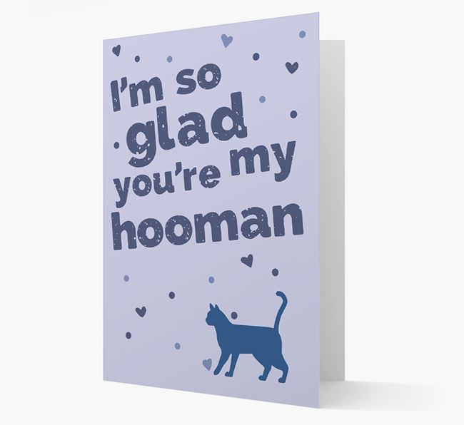 'So Glad You're My Hooman' - Personalized Bengal Card