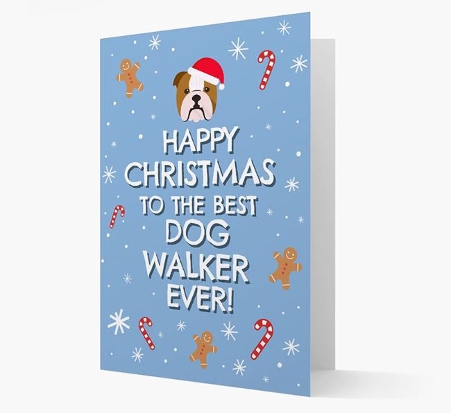 'Happy Christmas to the Best Dog Walker' - Personalised English Bulldog Christmas Card