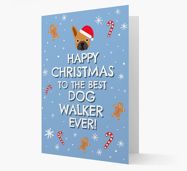 'Happy Christmas to the Best Dog Walker' - Personalised French Bulldog Christmas Card