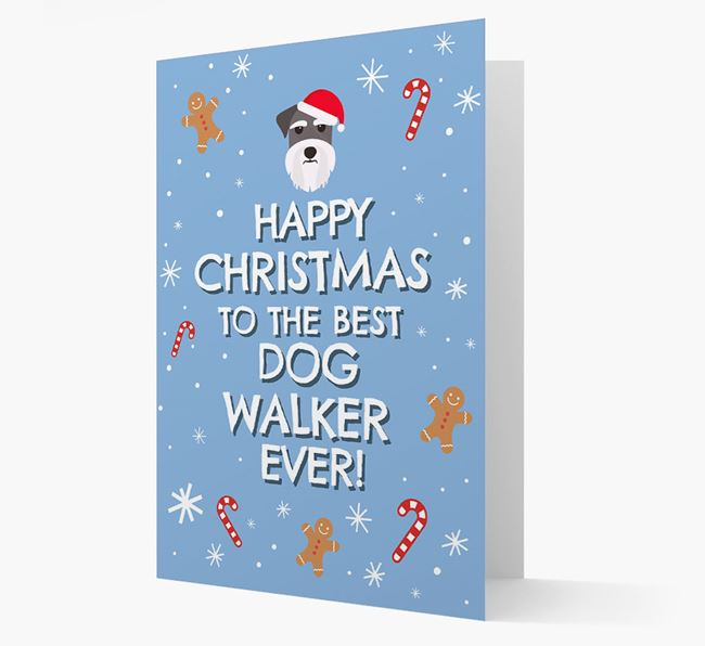 'Happy Christmas to the Best Dog Walker' - Personalised Schnauzer Christmas Card