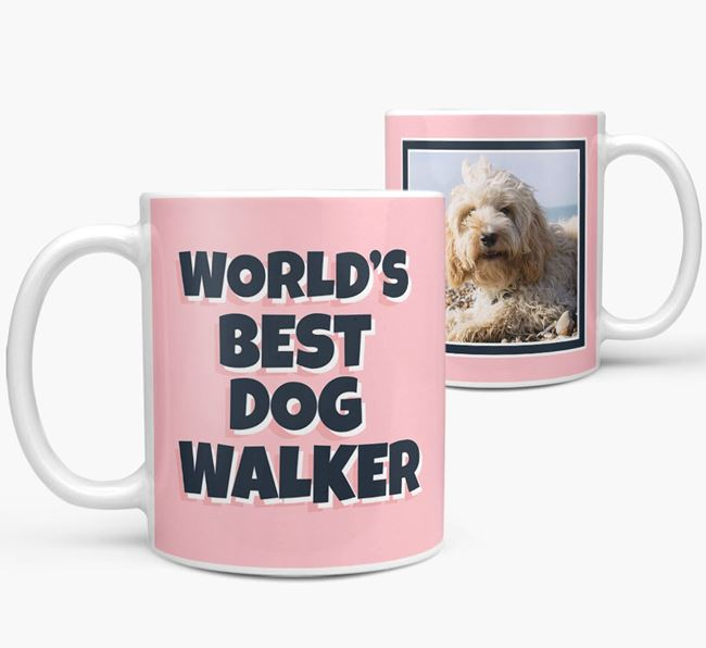 'World's Best Dog Walker' Mug with Photo of your Cockapoo
