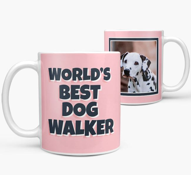 'World's Best Dog Walker' Mug with Photo of your Dalmatian