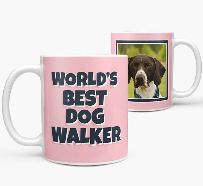 'World's Best Dog Walker' Mug with Photo of your German Shorthaired Pointer