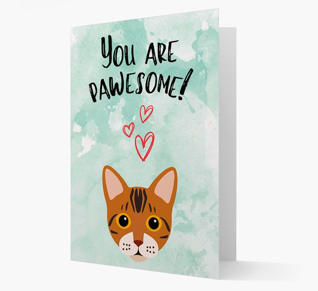'You are pawsome!' - Personalized Bengal Card