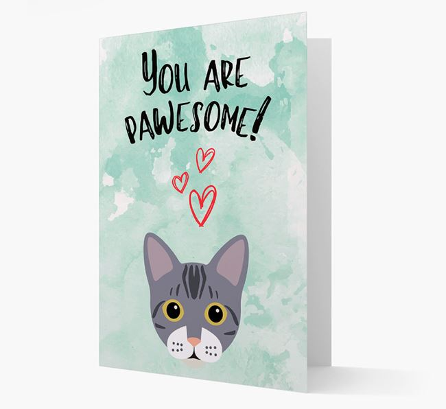 'You Are Pawesome!' - Personalised Bengal Card