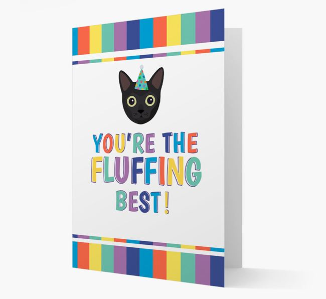 'You're the Fluffing Best' - Personalized Cat Card