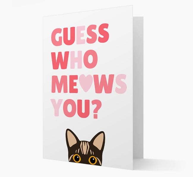 'Guess Who Meows You?' - Personalized Bengal Card