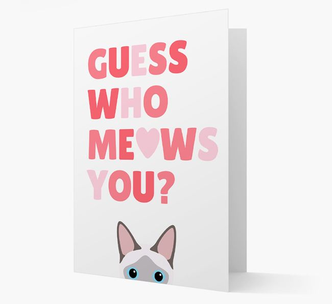'Guess Who Meows You?' Card with your Siamese Icon