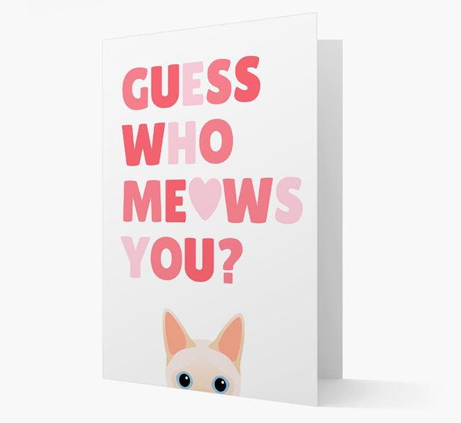 'Guess Who Meows You?' - Personalized Siamese Card