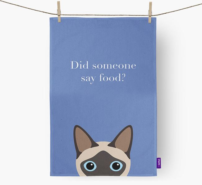 'Did Someone Say Food?' - Personalized Siamese Dish Towel