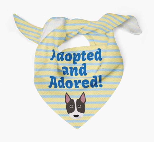 'Adopted and Adored' - Personalised Bull Terrier Bandana
