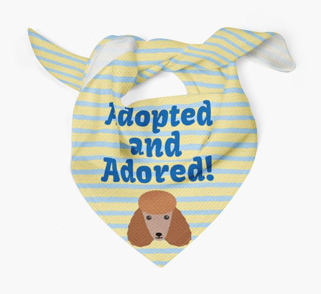 'Adopted and Adored' - Personalised Poodle Bandana