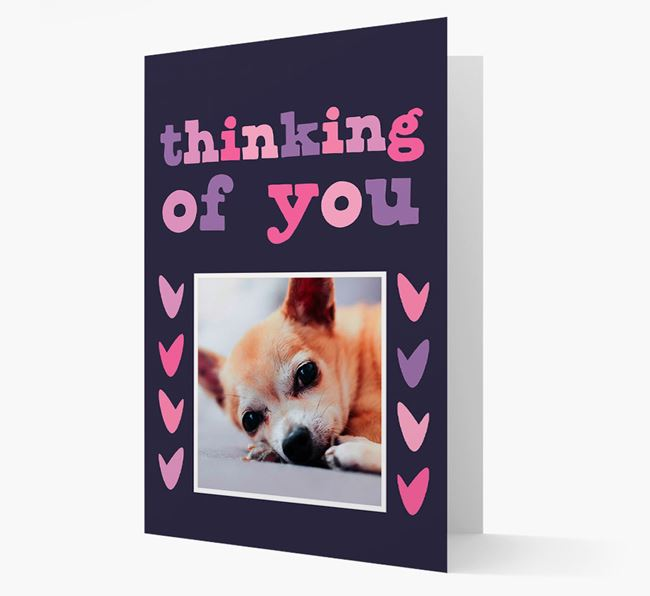 'Thinking of You' - Personalised Chihuahua Photo Upload Card