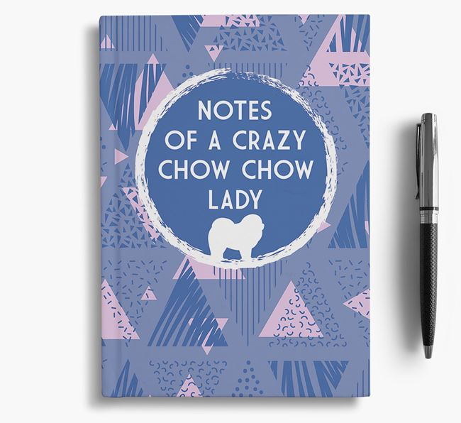 'Crazy Chow Chow Lady' Notebook