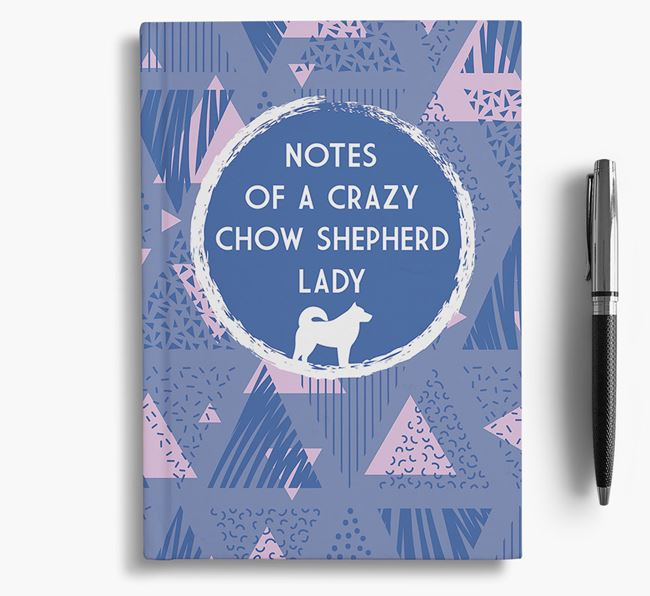 'Crazy Chow Shepherd Lady' Notebook