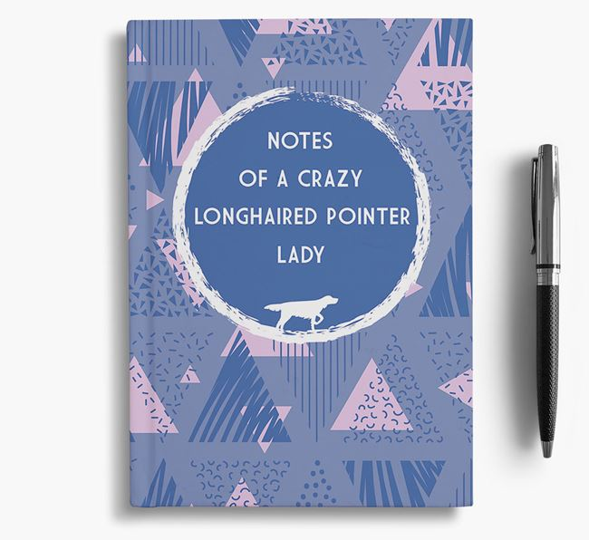 'Crazy Longhaired Pointer Lady' Notebook