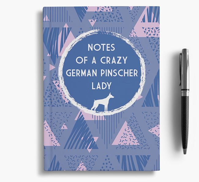 'Crazy German Pinscher Lady' Notebook