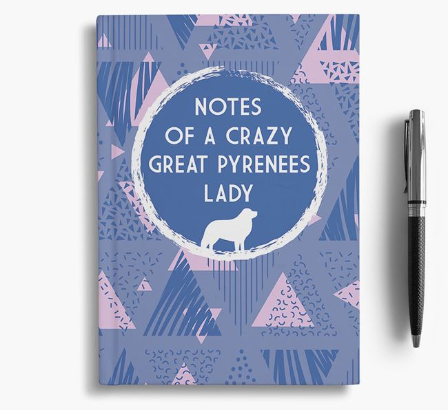'Crazy Great Pyrenees Lady' Notebook