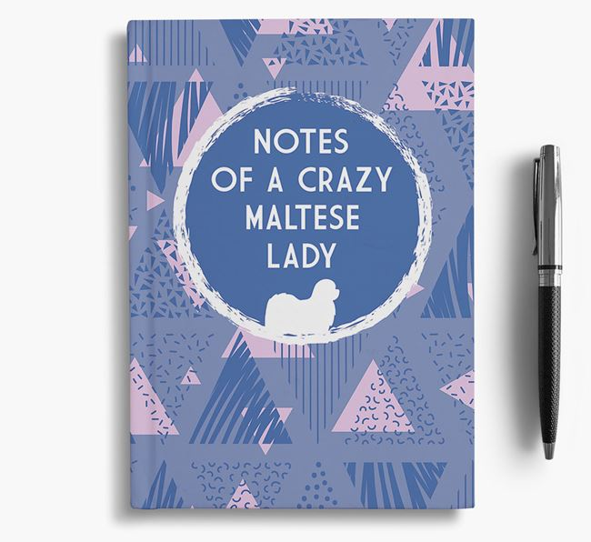'Crazy Maltese Lady' Notebook