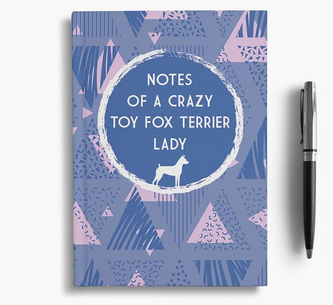'Crazy Toy Fox Terrier Lady' Notebook