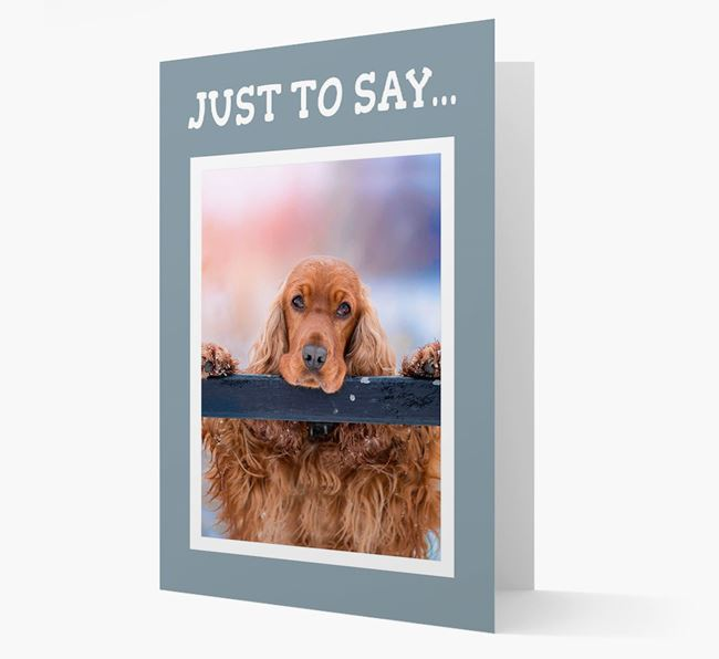 'Just to Say' Cocker Spaniel Photo Upload Card