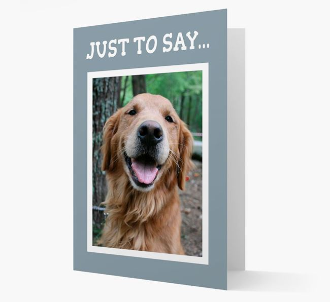 'Just to Say' Golden Retriever Photo Upload Card