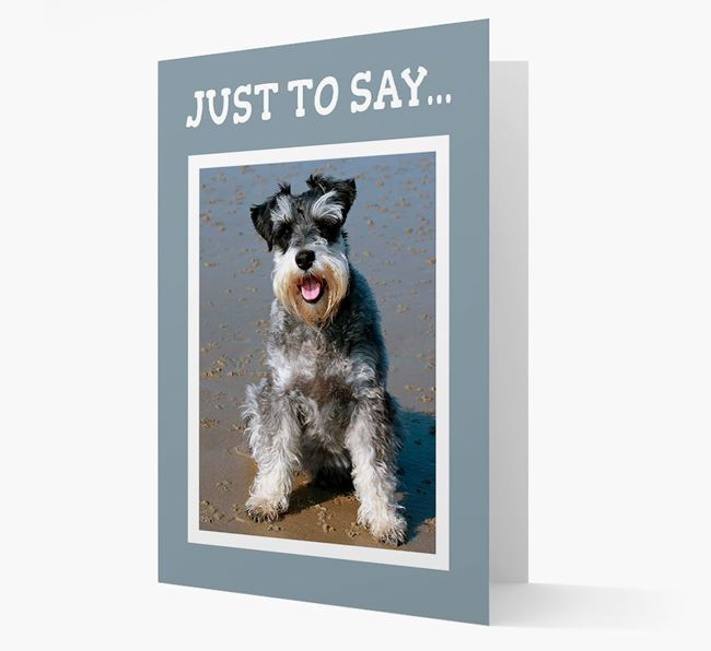 'Just to Say' Schnauzer Photo Upload Card