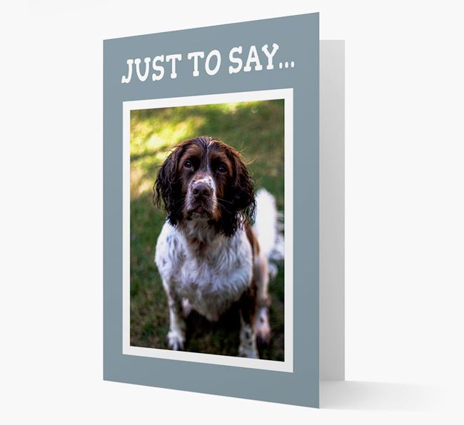 'Just to Say' Springer Spaniel Photo Upload Card