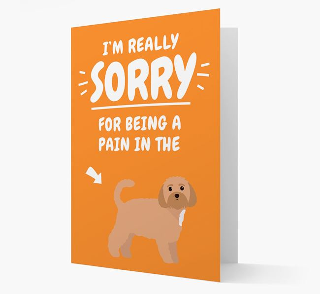 'Sorry for Being a Pain' Personalized Card