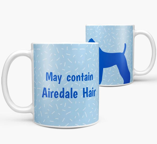 'May contain: Airedale Hair' Mug