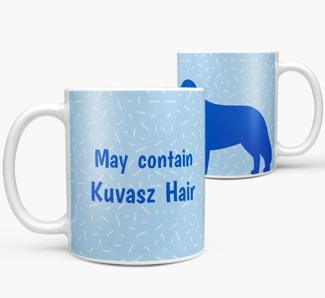'May contain: Kuvasz Hair' Mug