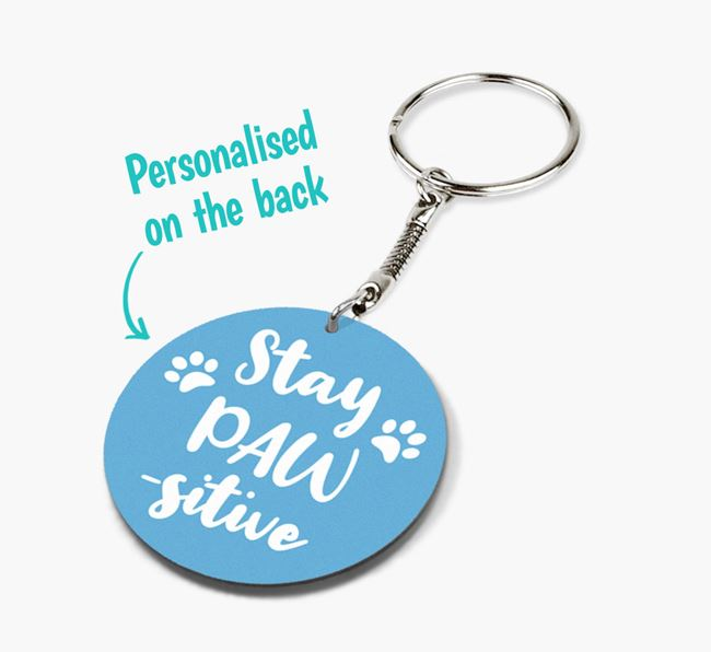 'Stay Paw-sitive' - Personalised Double-sided Keyring