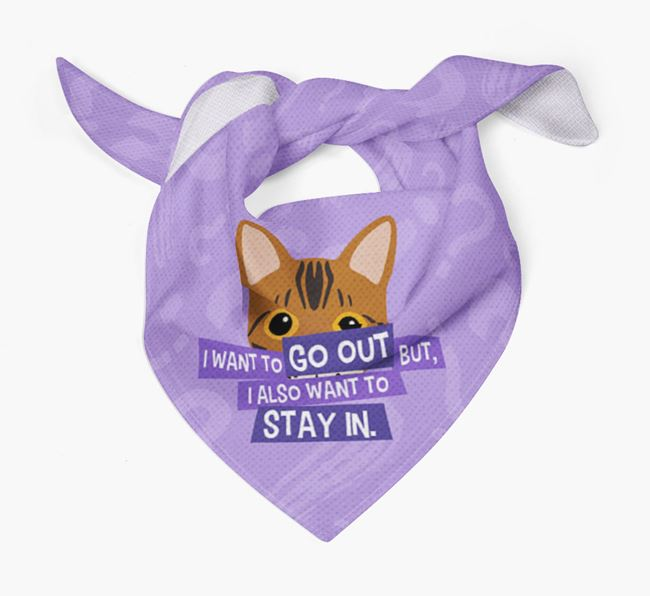 'I Want To Go Out But...' - Personalised Bengal Bandana