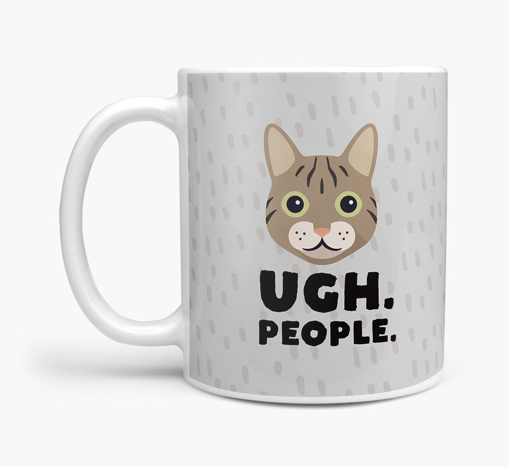 "Personalized Cat mug featuring your Cat and the message ""Ugh People"""