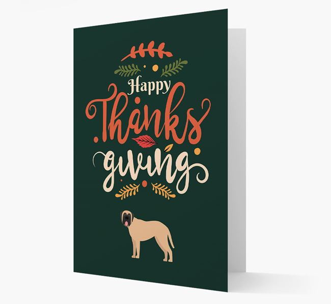 'Happy Thanksgiving!' - Personalized Mastiff Card