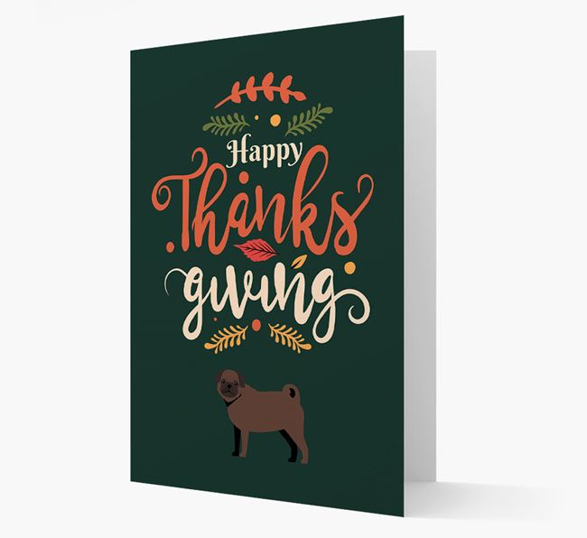'Happy Thanksgiving!' - Personalized Pug Card