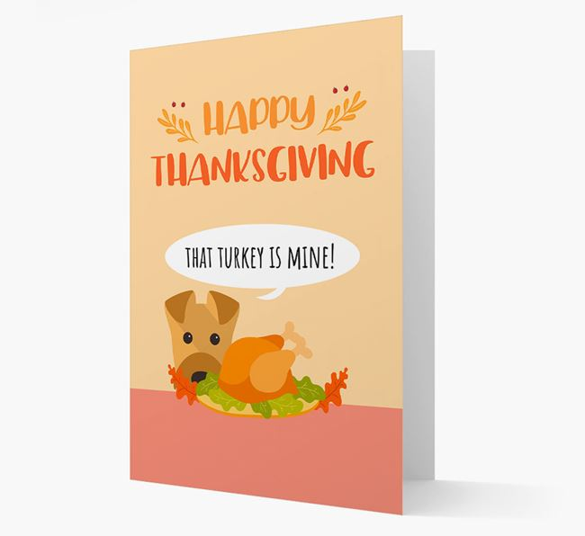 'That Turkey Is Mine!' - Personalized Airedale Terrier Thanksgiving Card