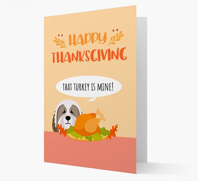 'That Turkey Is Mine!' - Personalized Bearded Collie Thanksgiving Card