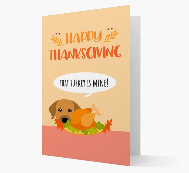 'That Turkey Is Mine!' - Personalized Mixed Breed Thanksgiving Card