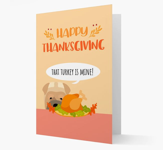 'That Turkey Is Mine!' - Personalized Dog Thanksgiving Card