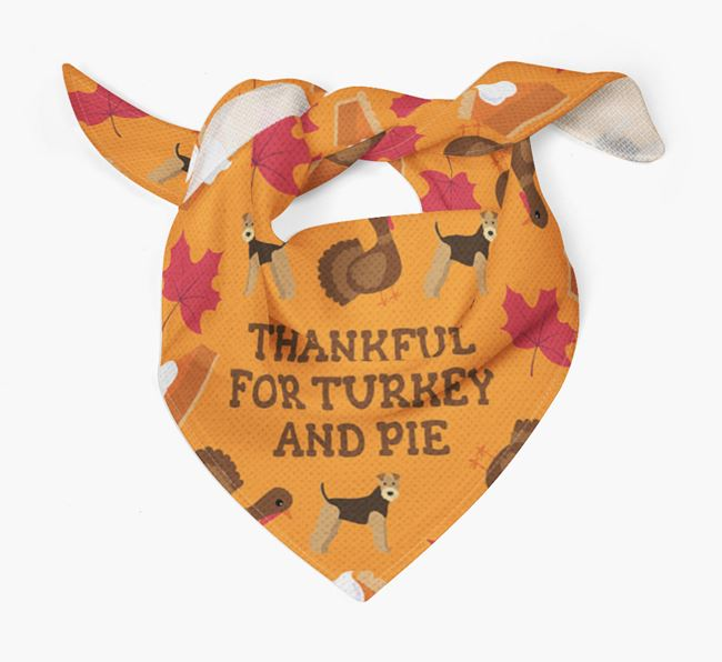 'Thankful For Turkey and Pie' - Personalized Airedale Terrier Thanksgiving Bandana