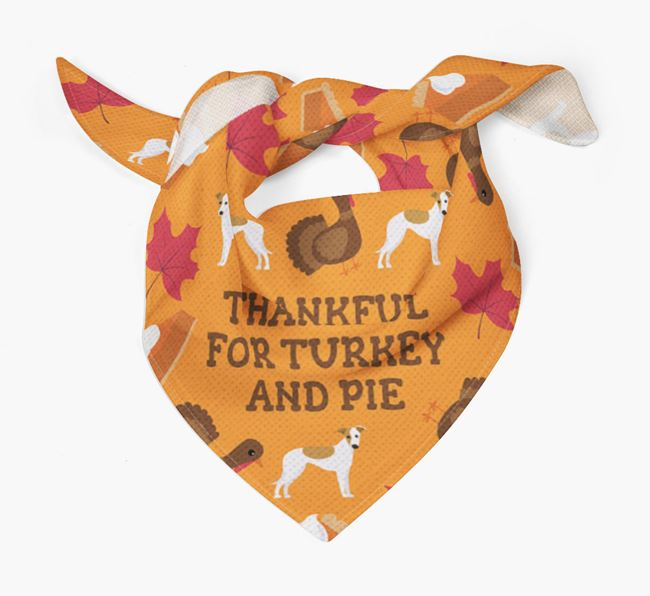 'Thankful For Turkey and Pie' - Personalized Whippet Thanksgiving Bandana