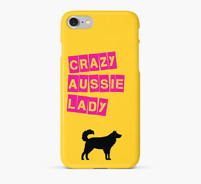 Phone Case 'Crazy Aussie Shepherd Lady