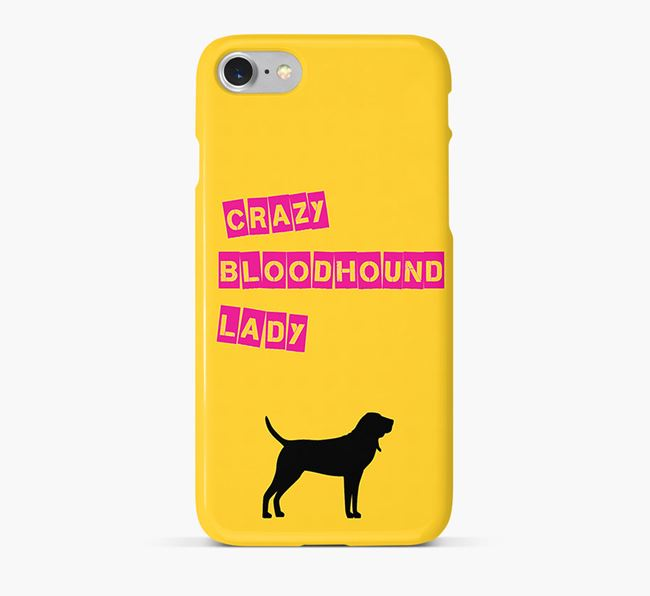 Phone Case 'Crazy Bloodhound Lady