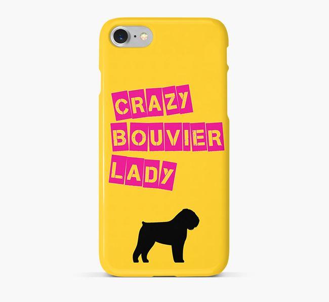Phone Case 'Crazy Bouvier Des Flandres Lady
