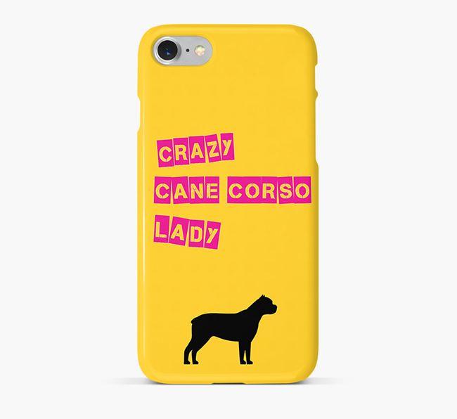 Phone Case 'Crazy Cane Corso Lady